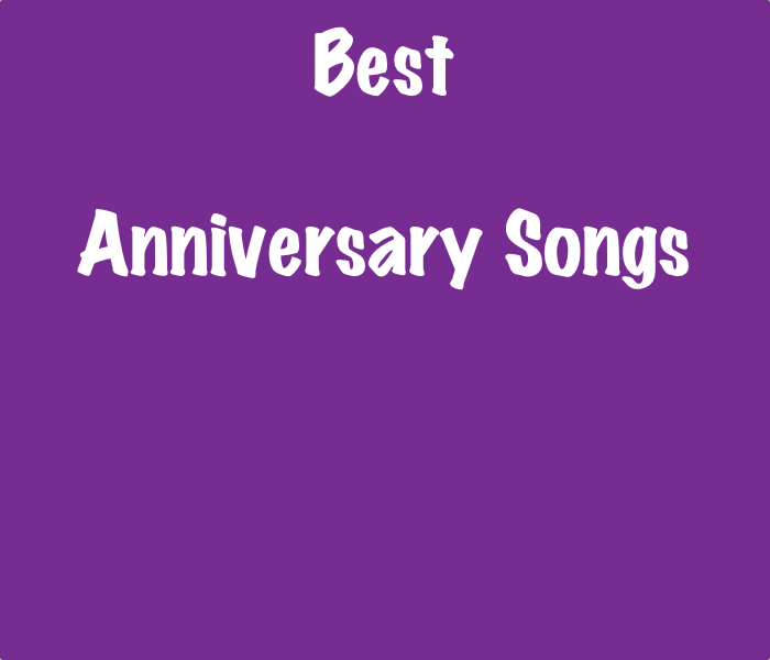 Good wedding anniversary songs