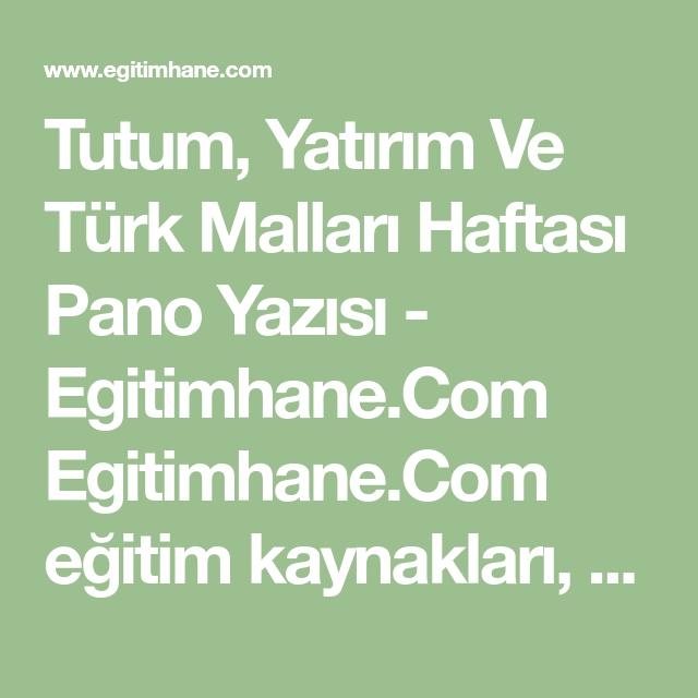 Tutum Yatırım Ve Türk Malları Haftası Pano Yazısı Egitimhanecom