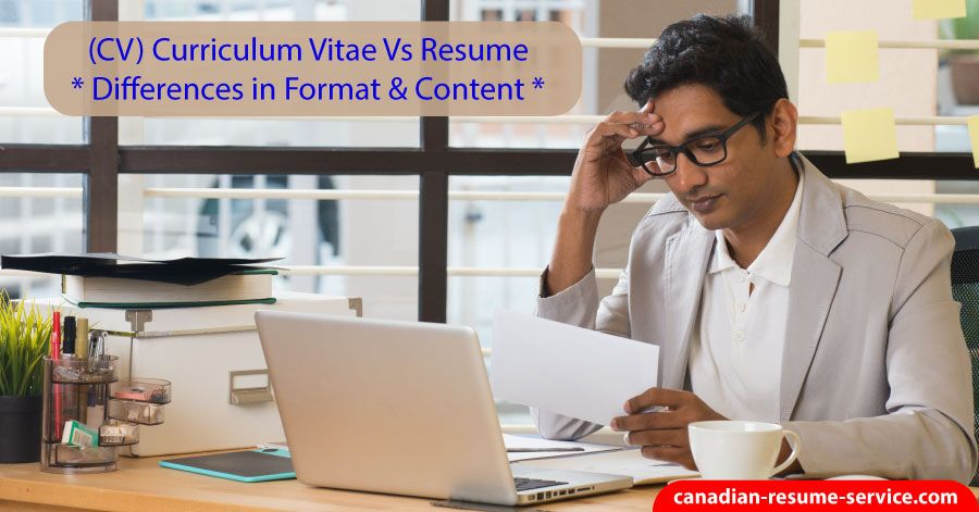 Canadian Curriculum Vitae Format CV vs. Resume
