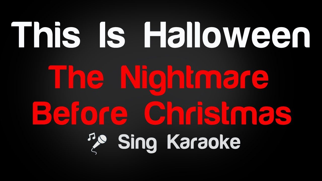 The Nightmare Before Christmas - This Is Halloween Karaoke Lyrics ...