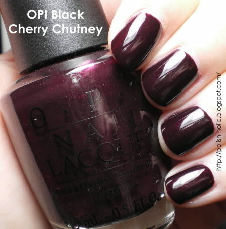 OPI Black Cherry Chutney/ Fall is coming so that means dark rich colored  nails for