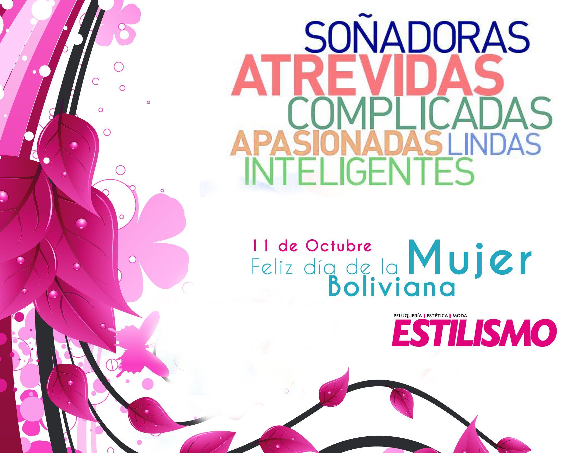 Feliz Dia De La Hermosa Mujer Boliviana Eres mujer, y eso no es poca cosa. feliz dia de la hermosa mujer boliviana