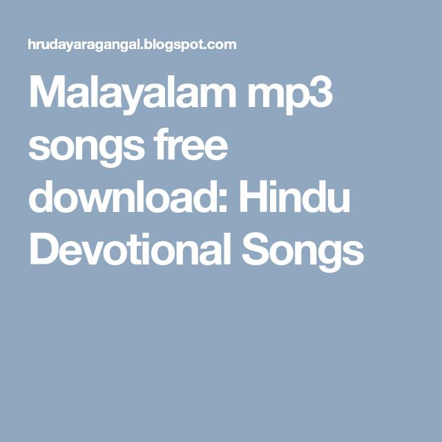 Malayalam Mp3 Songs Free Download Hindu Devotional Songs Devotional Songs Songs Mp3 Song