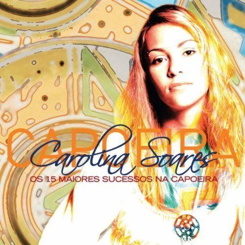 Carolina Soares - Os 15 Maiores Sucesso