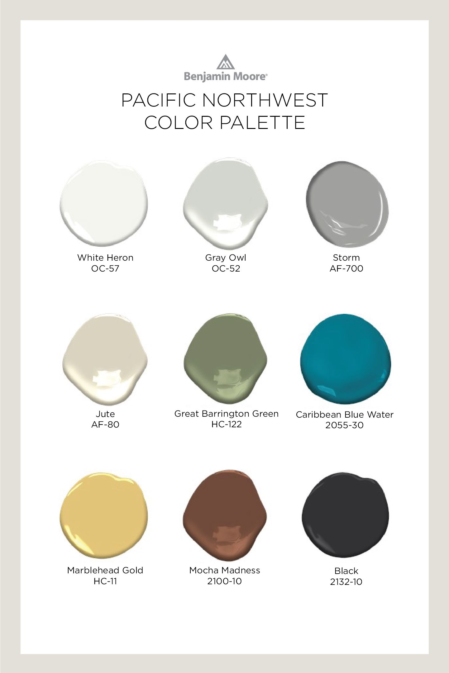 Pacific Northwest Color Palette Benjamin Moore Benjamin Moore Colors Paint Colors For Home Paint Color Choices