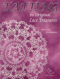 Tatting - 60 Original Lace Treasures By Christel Weidmann. The designs (edgings, doilies and motifs), by this Swiss tatting instructor, are written with directions for both shuttle and needle tatters. Instructions and full size photos (similar to the image on the cover) used in place of diagrams on each project. 80pp.