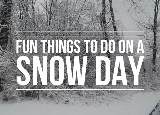 9 Things To Do On A Snow Day – The Effortless Aesthetic