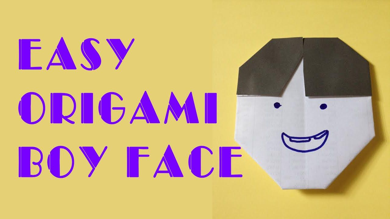 How to make easy origami boy face easy origami for kids hue how to make easy origami boy face easy origami for kids hue tran ori jeuxipadfo Gallery