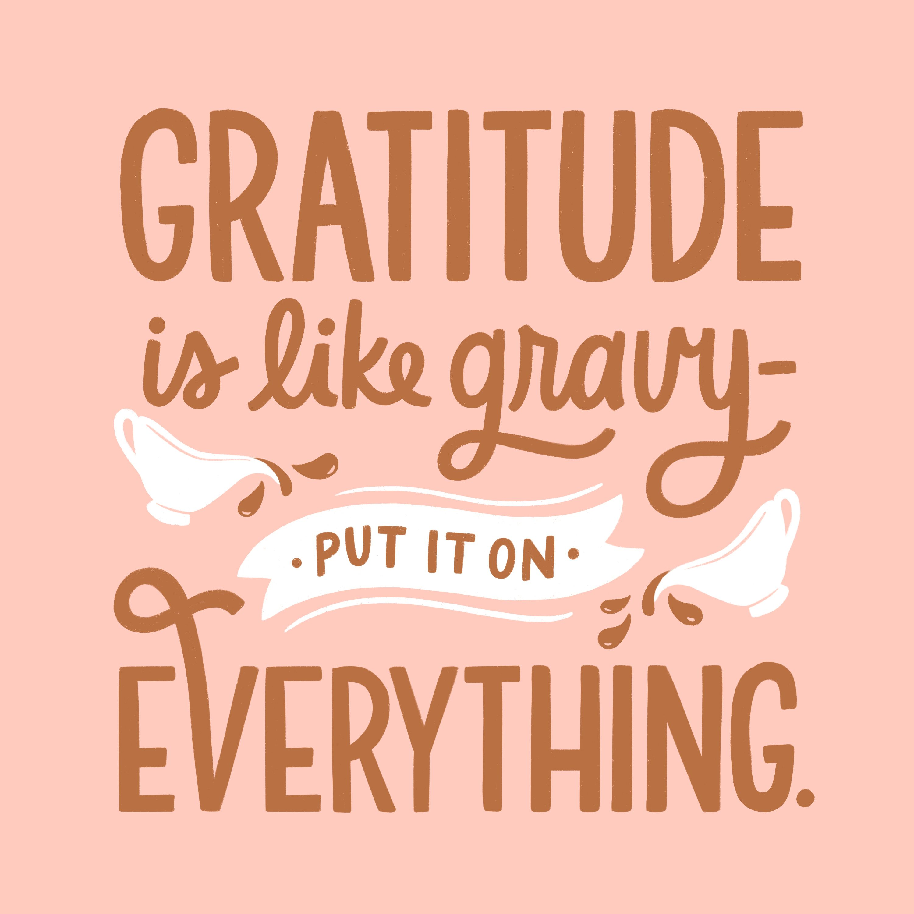 Pour On The Gratitude This Thanksgiving A Fun Quote To Make