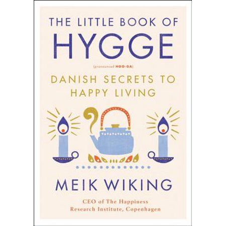 Photo of The Little Book of Hygge : Danish Secrets to Happy Living – Walmart.com