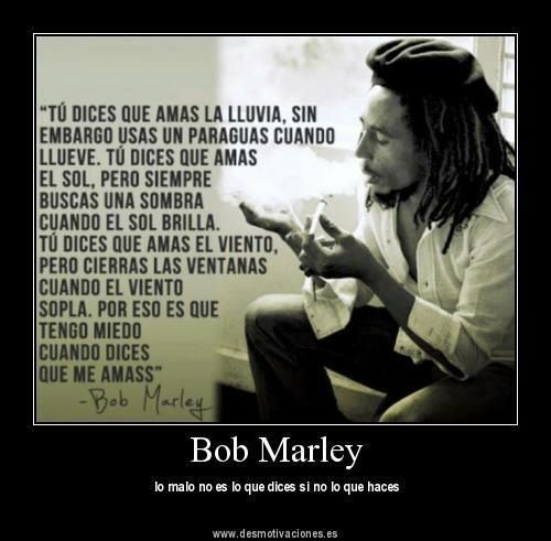 Tengo Miedo Bob Marley Quotes Bob Marley Quotes To Live By