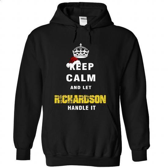 Keep Calm And Let RICHARDSON Handle It - #tshirt flowers #sweatshirt blanket. PURCHASE NOW => https://www.sunfrog.com/Names/Keep-Calm-And-Let-RICHARDSON-Handle-It-7344-Black-Hoodie.html?68278