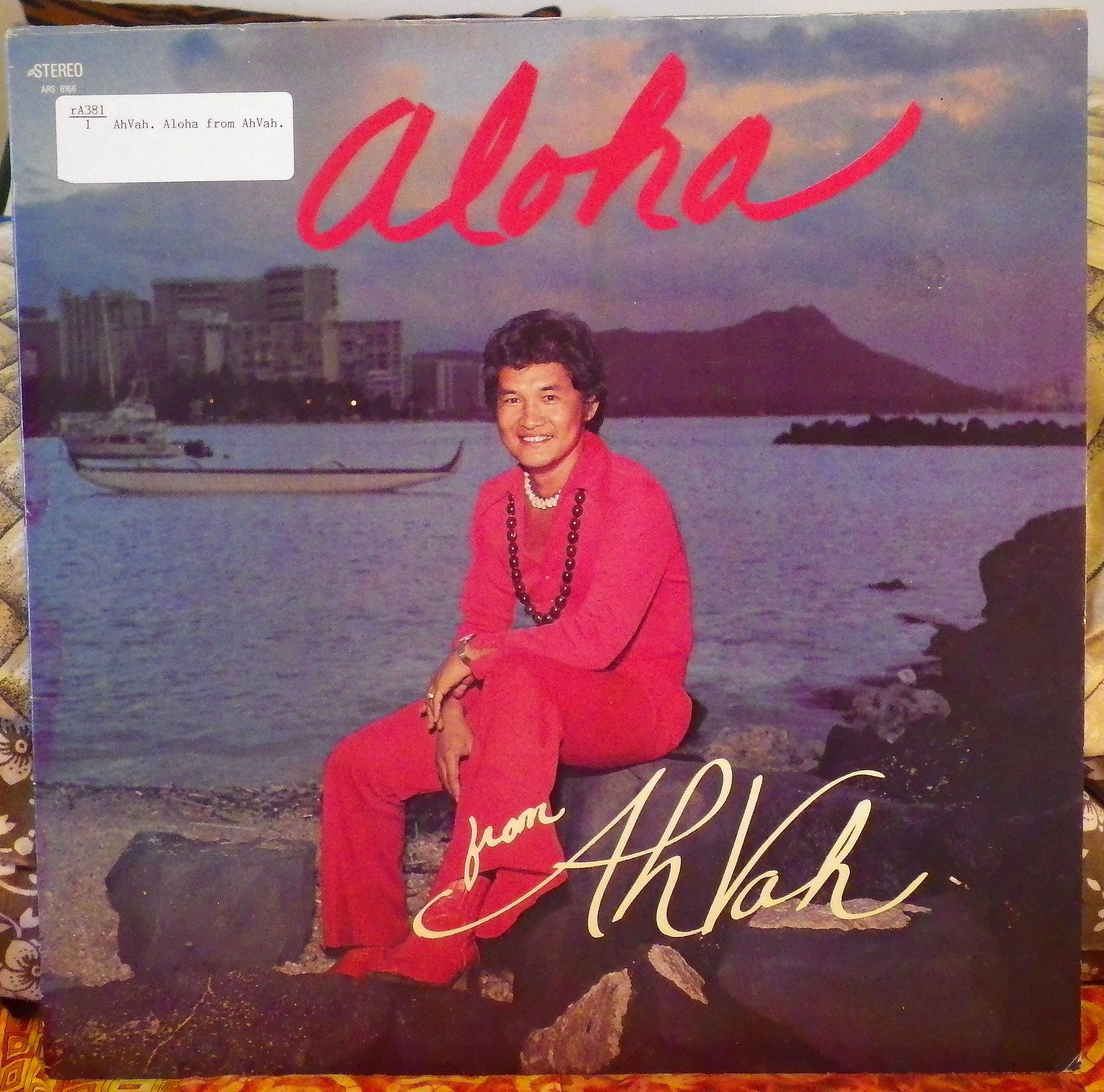 Aloha from AhVah.  Honolulu, Hawaii, AhVah Records ARS 6166, stereo, no date. Hawaiian record.