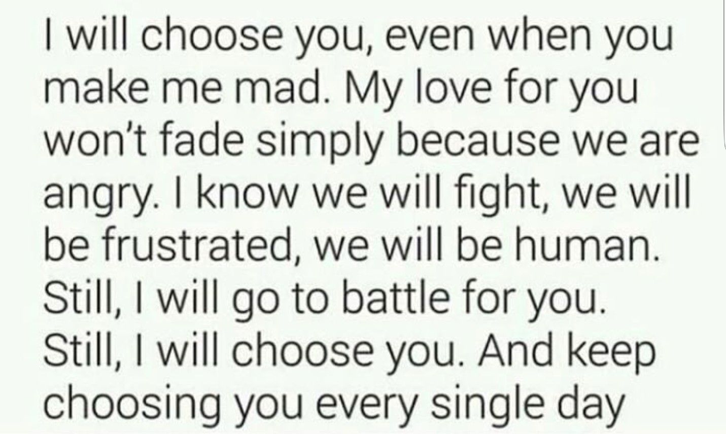 I Choose You Everyday Forever Love Yourself Quotes I Love You Quotes I Still Love You