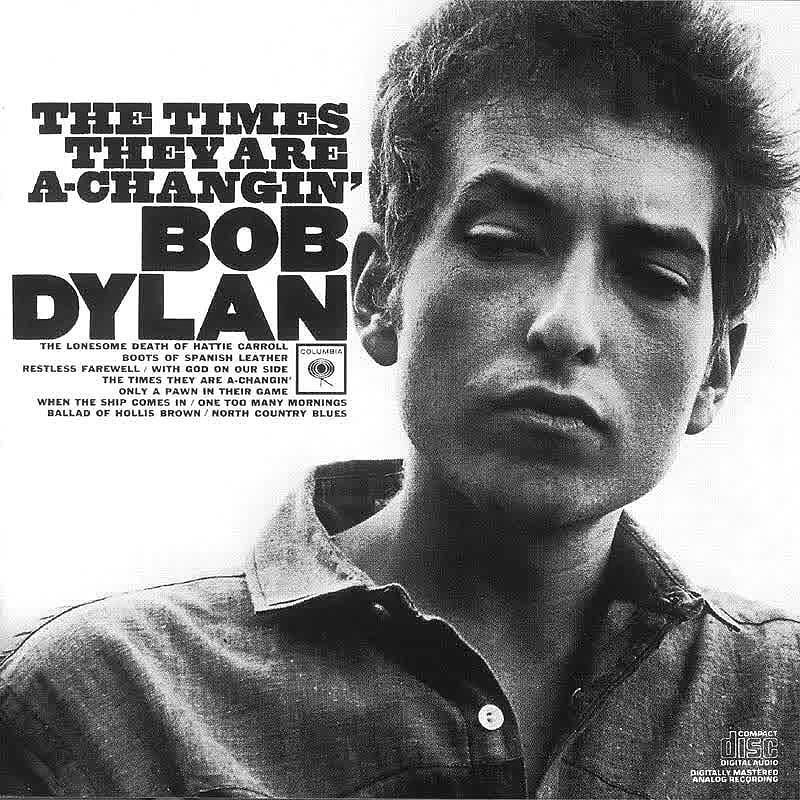 Bob Dylan The Times They Are A Changin 1964 One Of The First