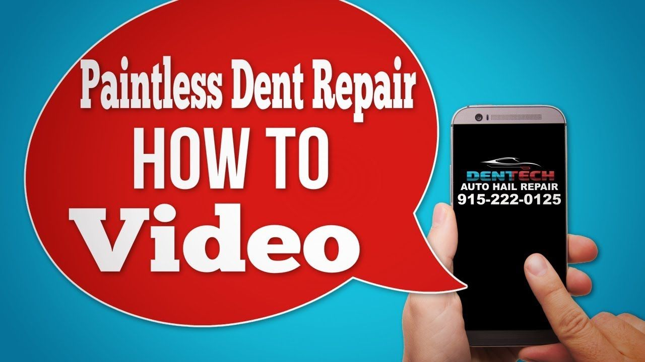 Paintless Dent Repair How To Video Auto Body Shop El Paso Texas Auto Body Shop Auto Body Dent Repair