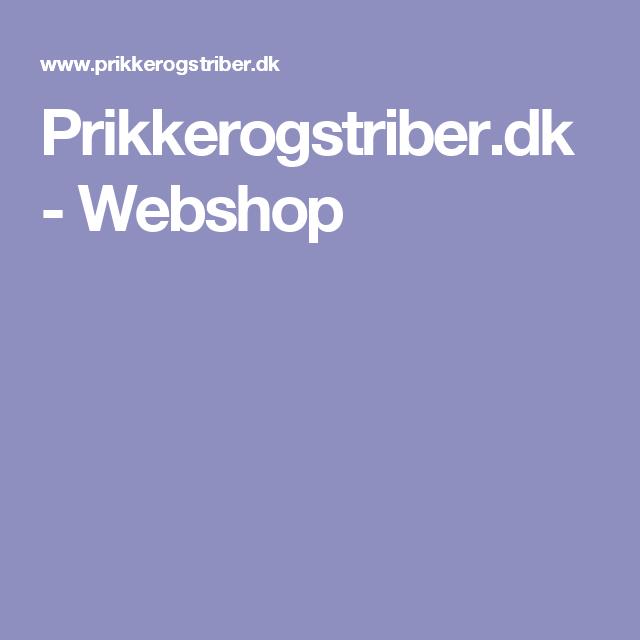 Prikkerogstriber.dk - Webshop