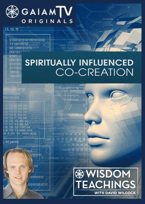 Today on Wisdom Teachings with David Wilcock Influences