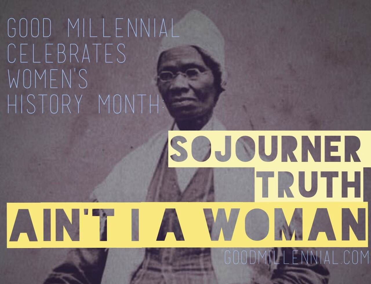 Celebrating womens history month sojourner truth