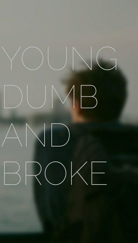 Young Dumb And Broke Khalid Lyrics Lockscreen Lockscreen Edits