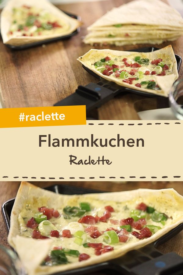 Raclette mal anders: Flammkuchen im Raclette