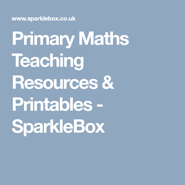 Primary Maths Teaching Resources & Printables - SparkleBox | School ...