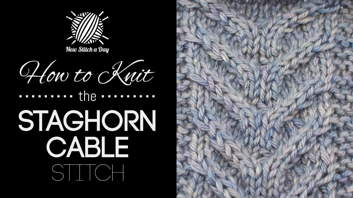 How to Knit the Staghorn Cable Stitch | Knitting: Cables and Twists ...