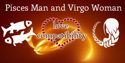 Virgo man pisces woman marriage compatibility