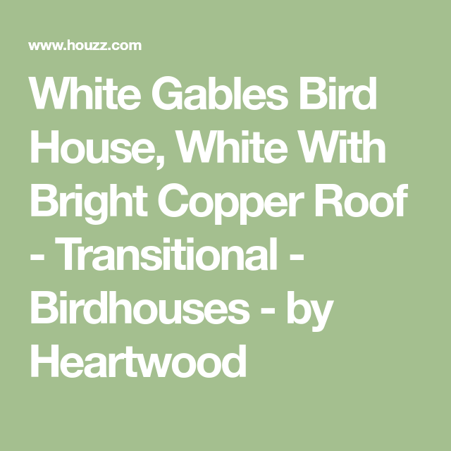 Best White Gables Bird House White With Bright Copper Roof 400 x 300