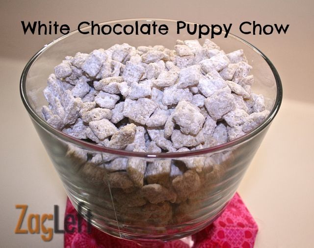 White Chocolate Puppy Chow Recipe Food Puppy Chow Puppy Chow Recipes