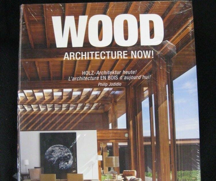 wood architecture now german english and french edition