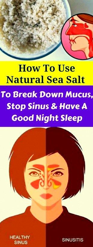 How To Use Natural, Sea Salt To Break, Down, Mucus, Stop Sinus & Have A Good Night, Sleep!!!  #lifeh...