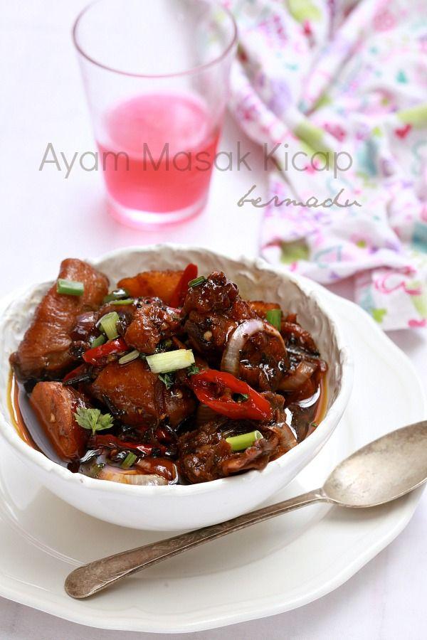 Resepi Ayam Masak Kicap Bermadu Ni Ita Masak Beberapa Hari Yang Lalu Tak Sempat Sempat Nak Kongsikan Dalam Blog Akib Malaysian Food Malay Food Cooking Recipes