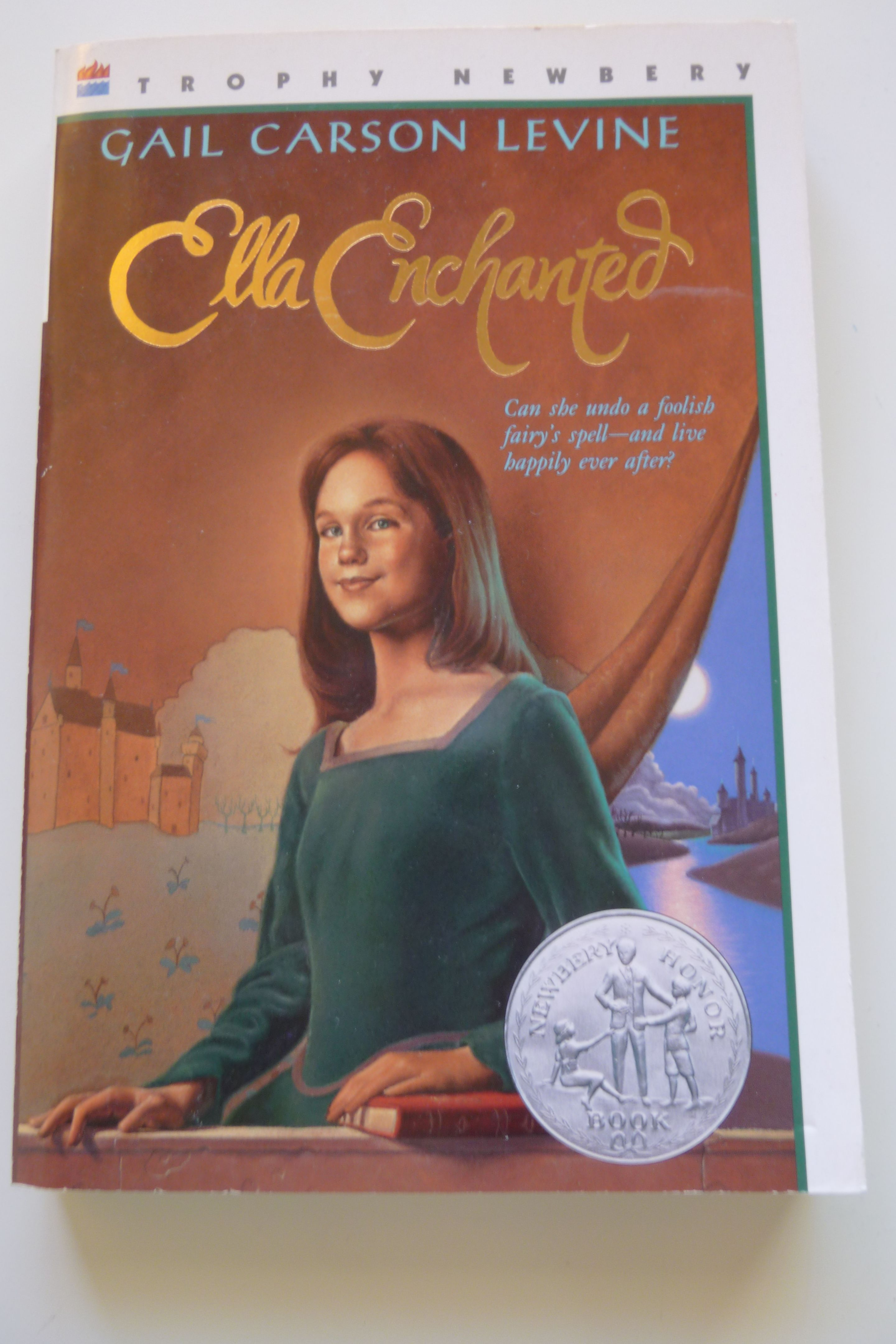 Ellaenchanted Is A Newberyhonorbook Written By