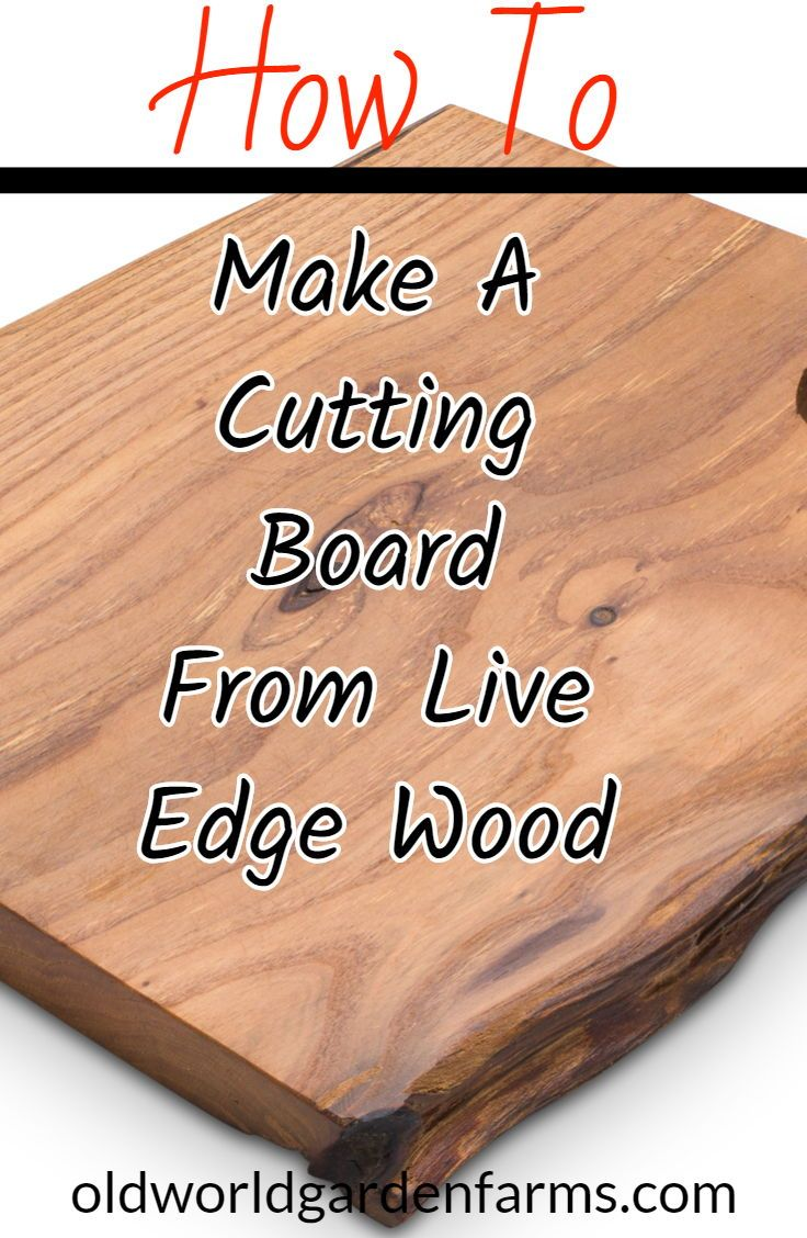 Live Edge Wood - Creating With Natural Wood Slabs