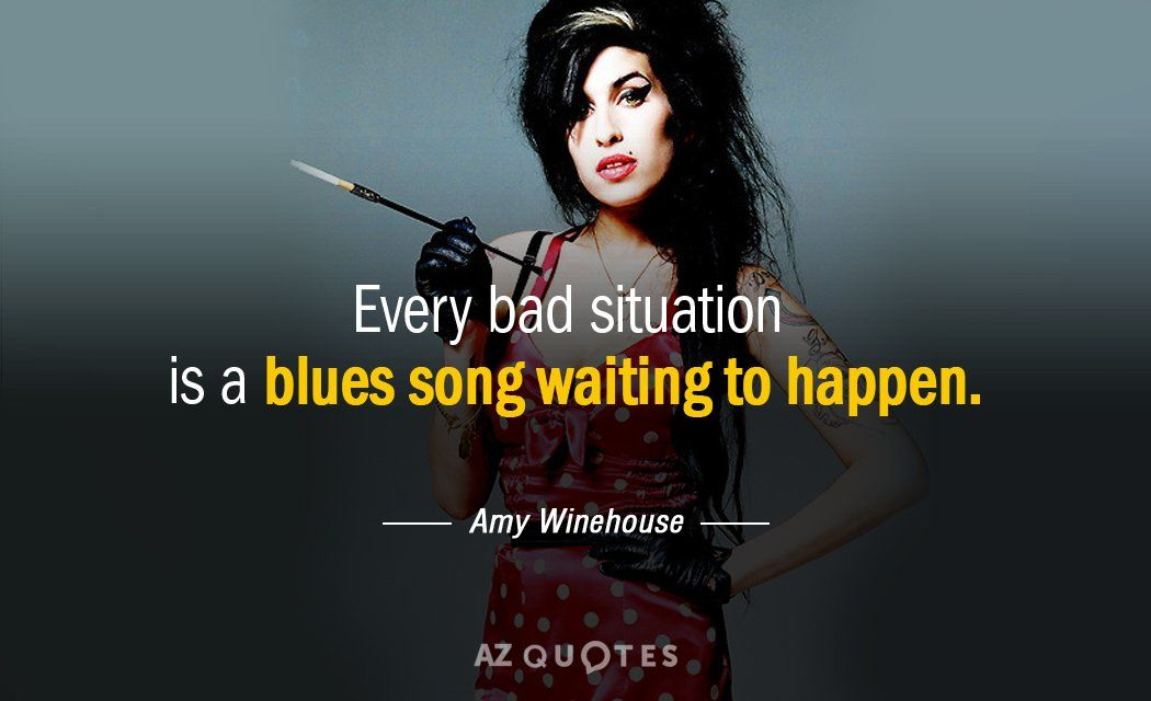 TOP 25 QUOTES BY AMY WINEHOUSE … | "|1050|640|?|fe197e91b01d9aea29a0745724ffc506|False|UNLIKELY|0.3727179169654846