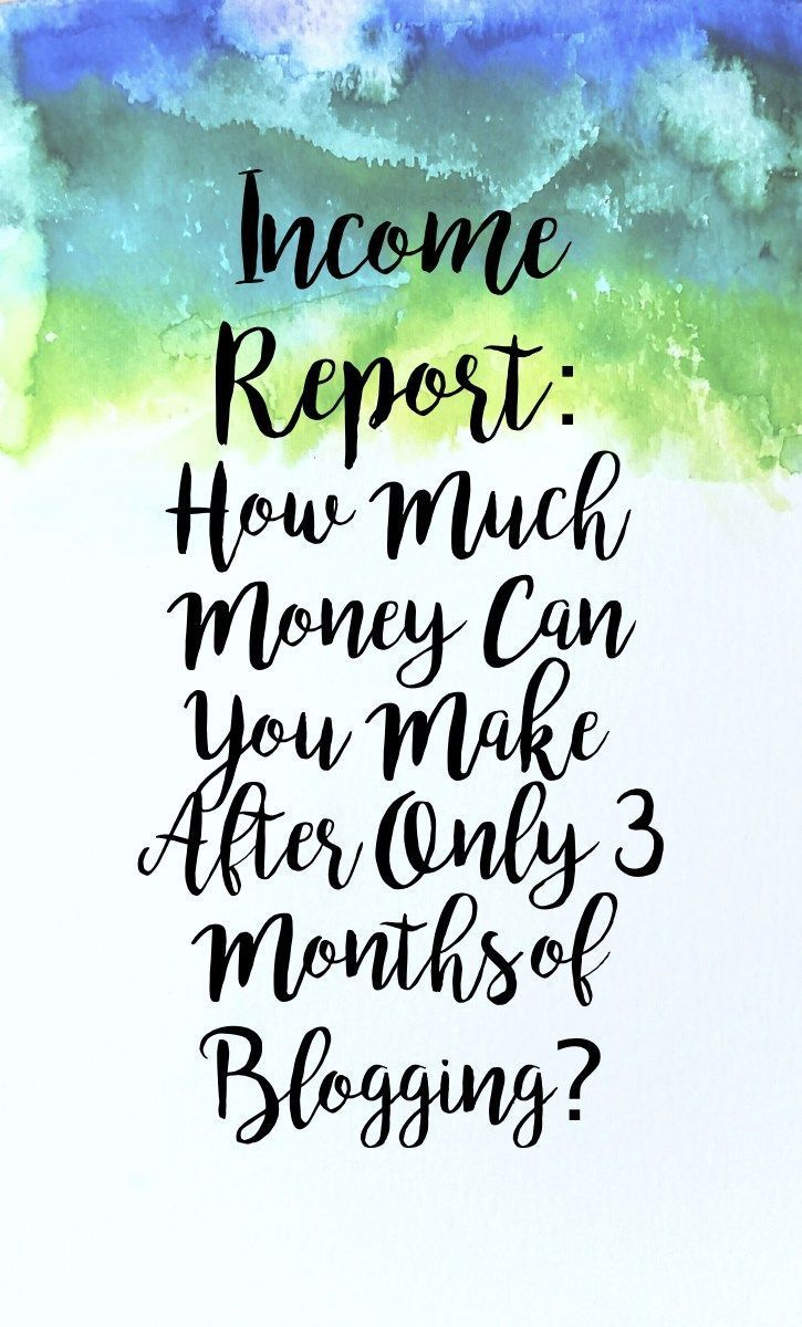 Income Report: How much money can you make after only 3 ...