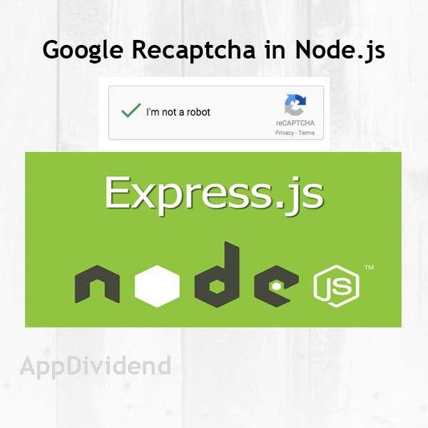 Google Recaptcha In Node js Tutorial From Scratch | Node js