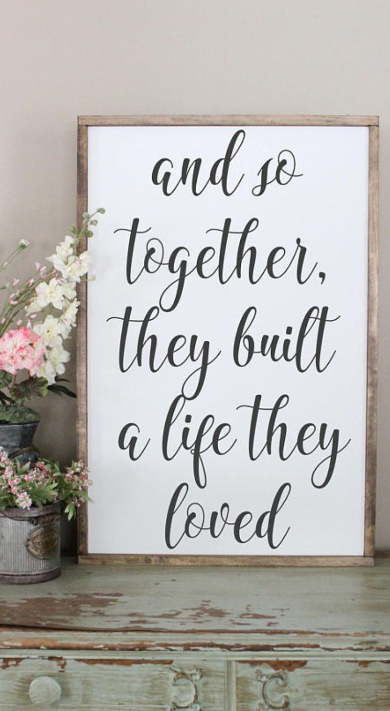 And So Together, They Built A Life They Loved Wood Sign, Framed Sign,