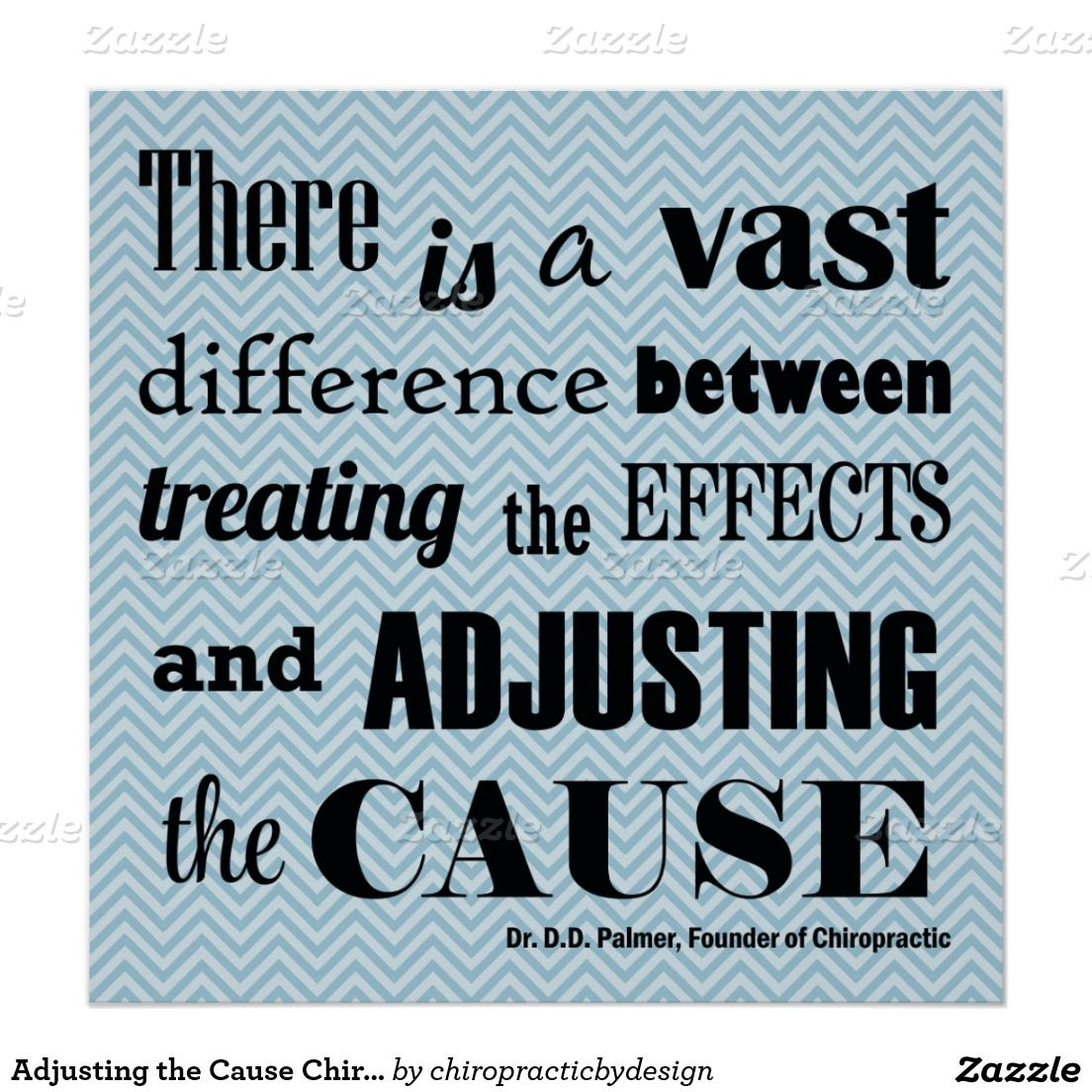 Adjusting The Cause Chiropractic Quote Poster Chiropractic Quotes