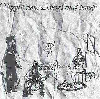 Virgin Prunes A New Form Of Beauty original art work taken from pts 1-3 this is the New Rose CD 1993