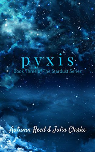 Pyxis book three of the stardust series by autumn reed httpswww pyxis book three of the stardust series by autumn reed httpswww fandeluxe Gallery