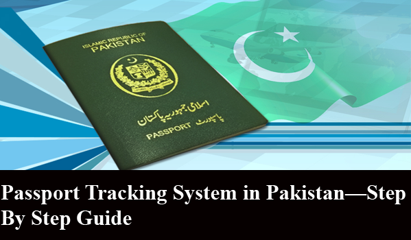 Passport Tracking System In Pakistan Tracking System Guide System System