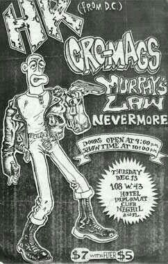 HR, CRO-MAGS, MURPHY'S LAW and NEVERMORE.