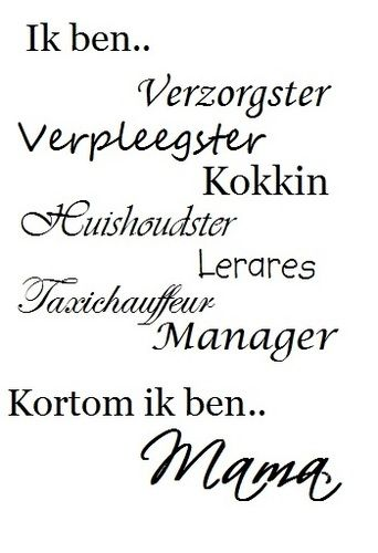 Citaten Over Zoon : Mama quotes nederlands google zoeken handlettering
