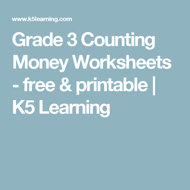 Grade 3 Counting Money Worksheets - free & printable | K5 Learning ...