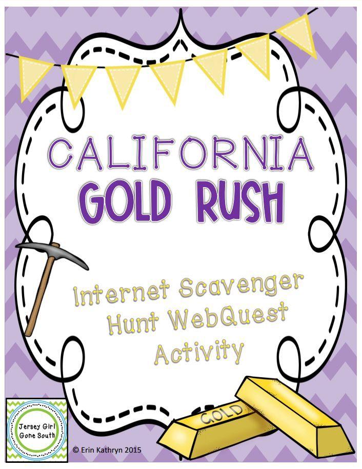 California Gold Rush Internet Scavenger Hunt Activity Westward