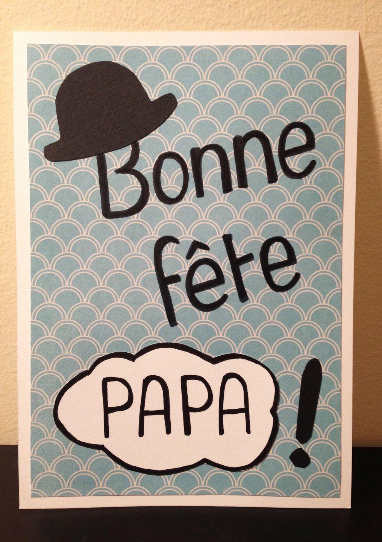 Carte bonne f te papa f te des p res cartes par crea - Bonne fete mon papa ...