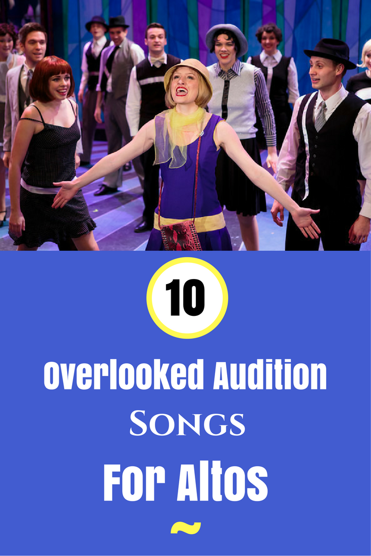 10 Overlooked Audition Songs For Altos | Broadway | Audition