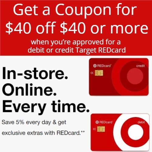 Target REDCard : $40 Off $40 Target Coupon When You Are